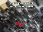 Black Friday ráadás: 2017. november 24-én akár 60%-os kedvezmény